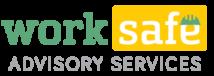 Work Safe Advisory Services